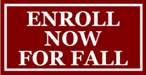 Enroll Now for Fall Semester